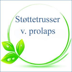 Støttetrusse v. prolaps